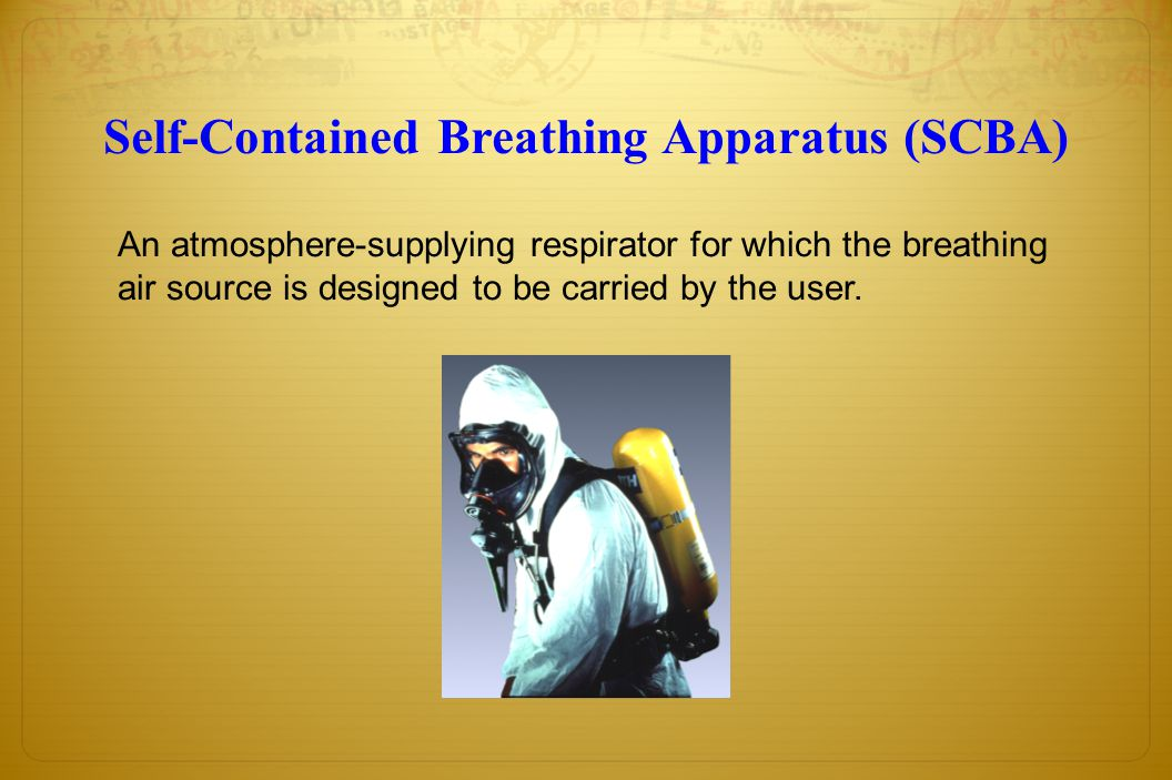 Self-Contained Breathing Apparatus (SCBA)