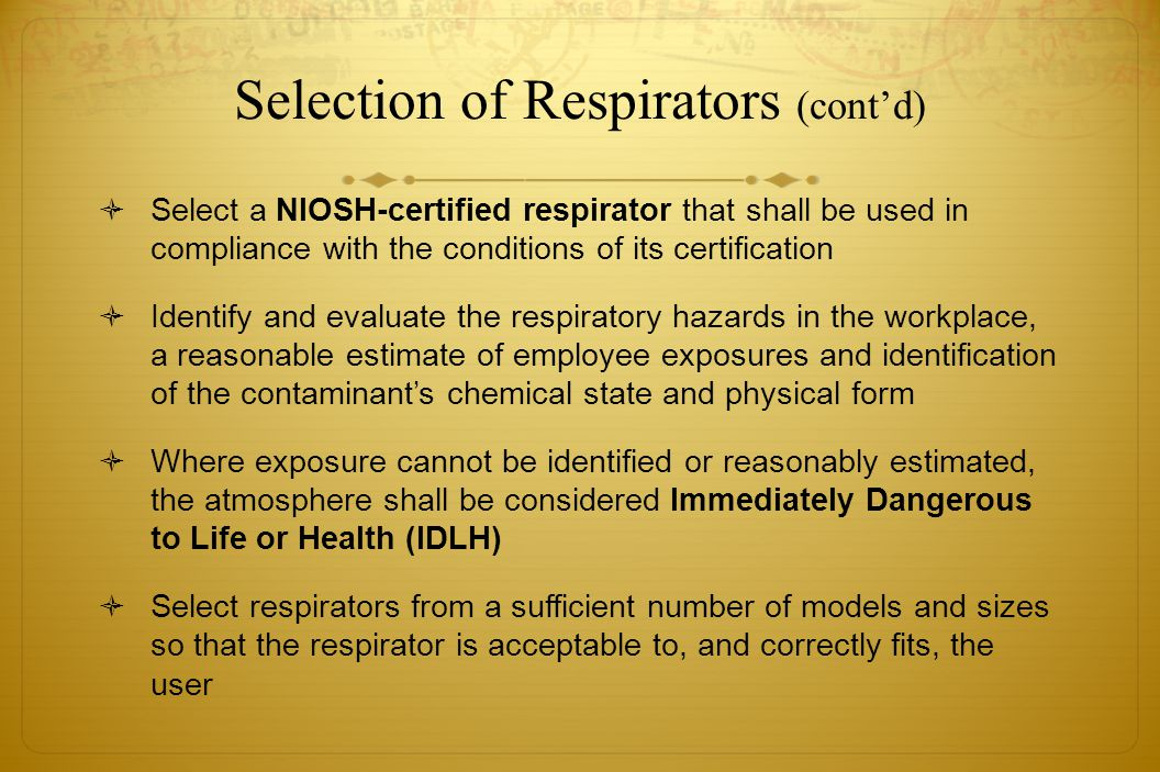 Selection of Respirators (cont'd)