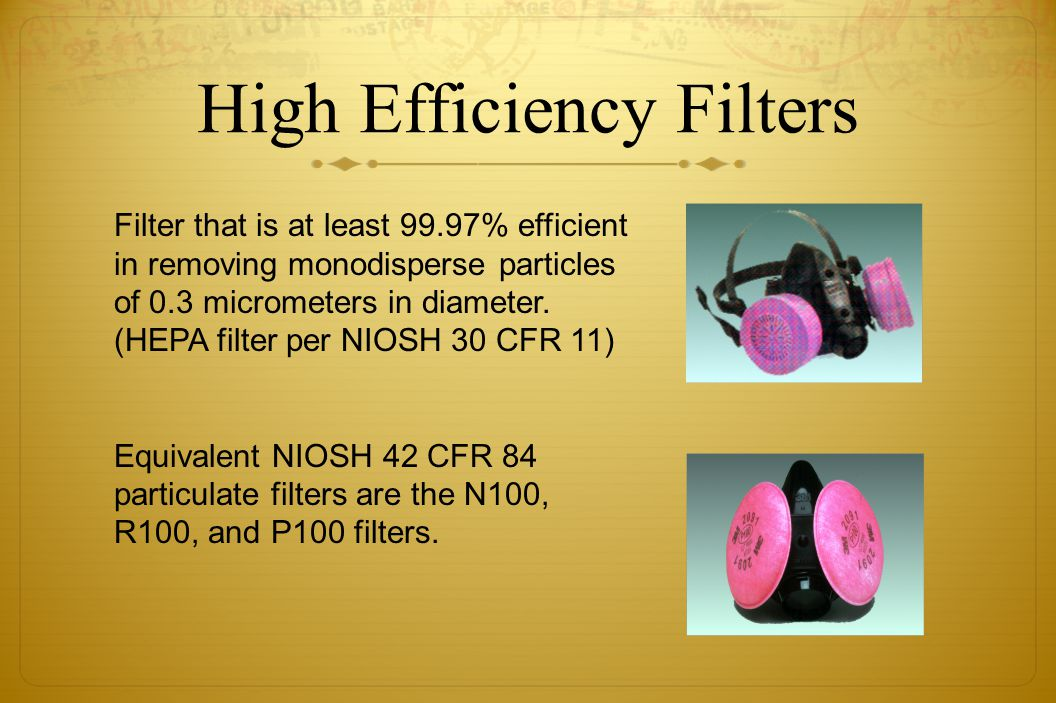 High Efficiency Filters
