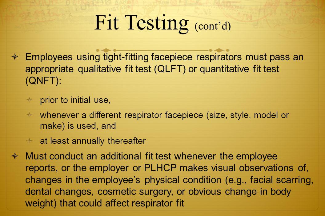 Fit Testing (cont'd)