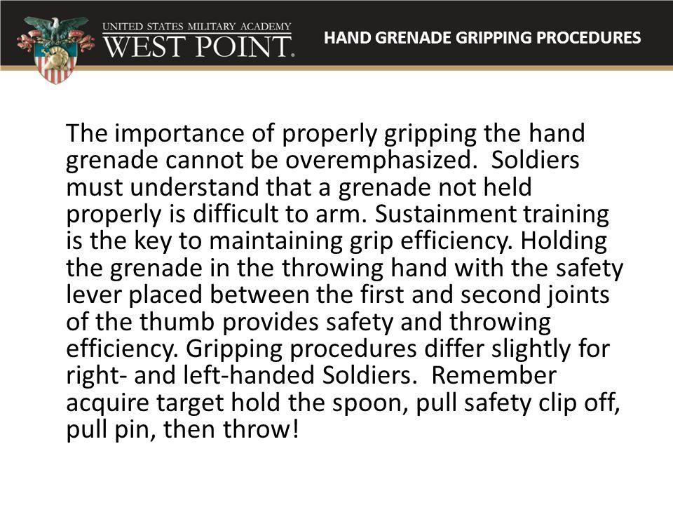 HAND GRENADE GRIPPING PROCEDURES
