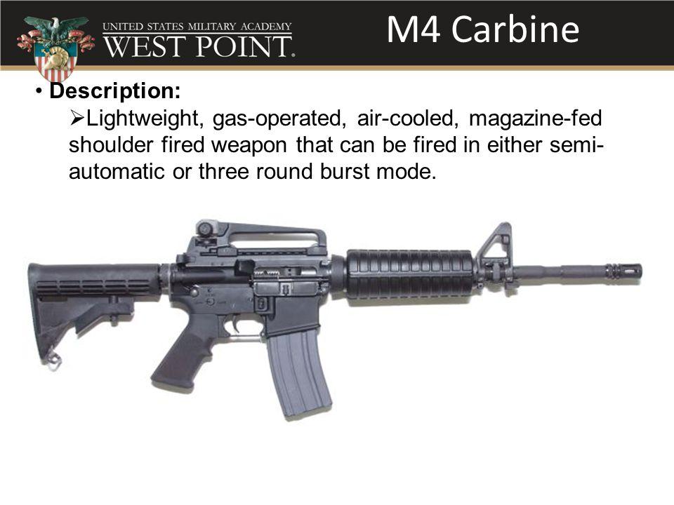 M4 Carbine Description: