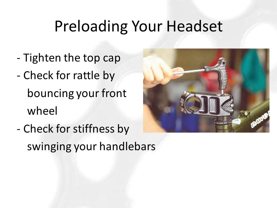 Preloading Your Headset