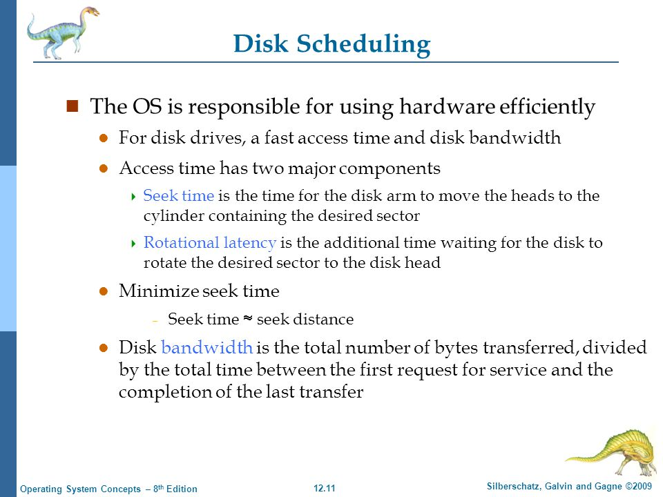 Disk Scheduling The OS is responsible for using hardware efficiently