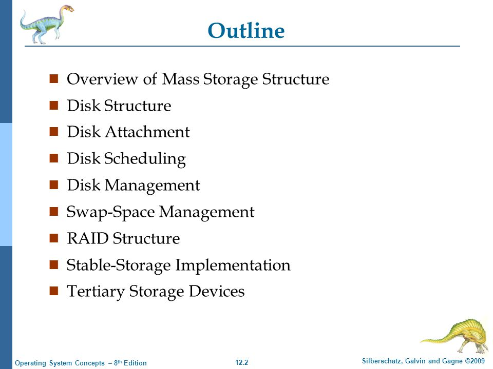 Outline Overview of Mass Storage Structure Disk Structure