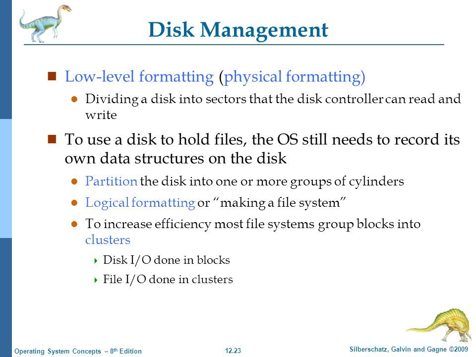 Disk Management Low-level formatting (physical formatting)