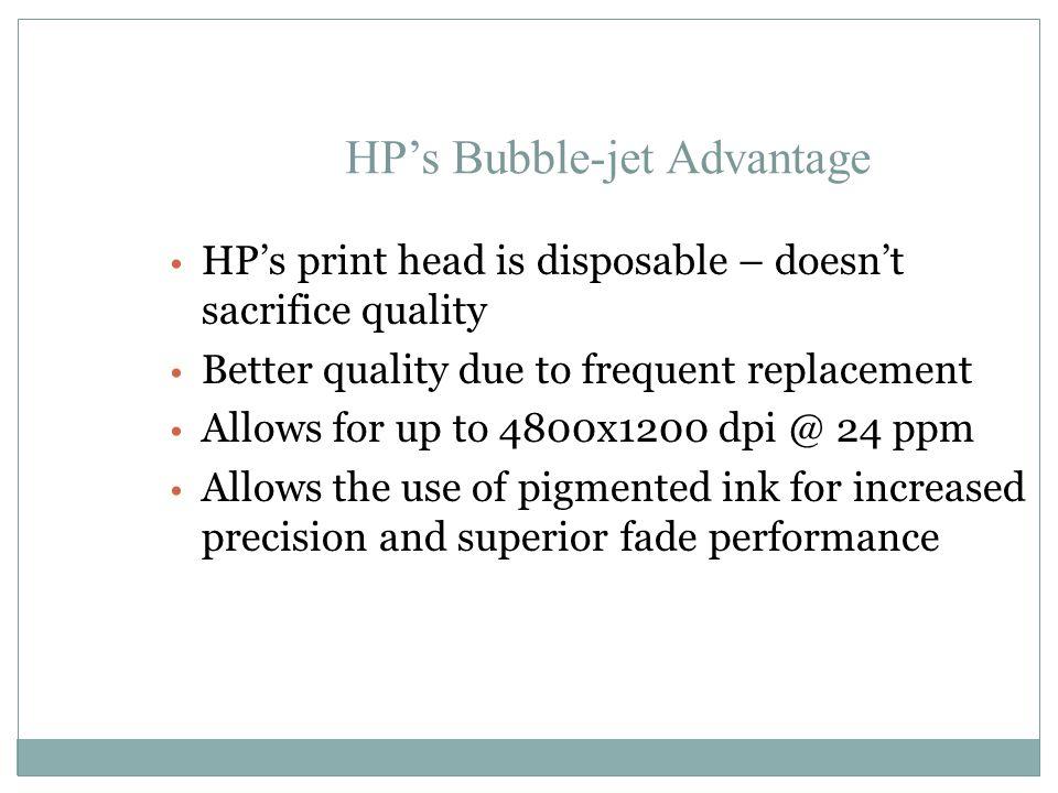 HP's Bubble-jet Advantage