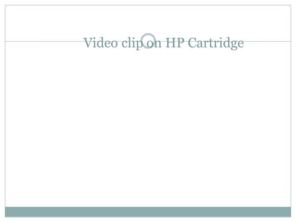 Video clip on HP Cartridge