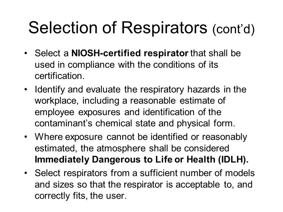 Selection of Respirators (cont'd)