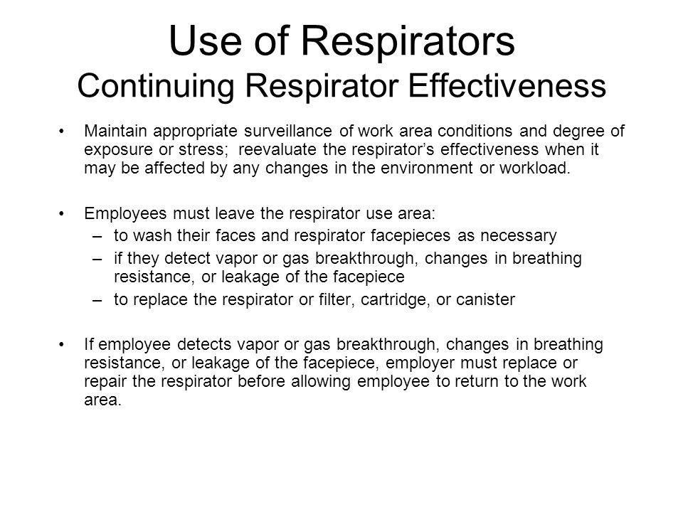 Use of Respirators Continuing Respirator Effectiveness