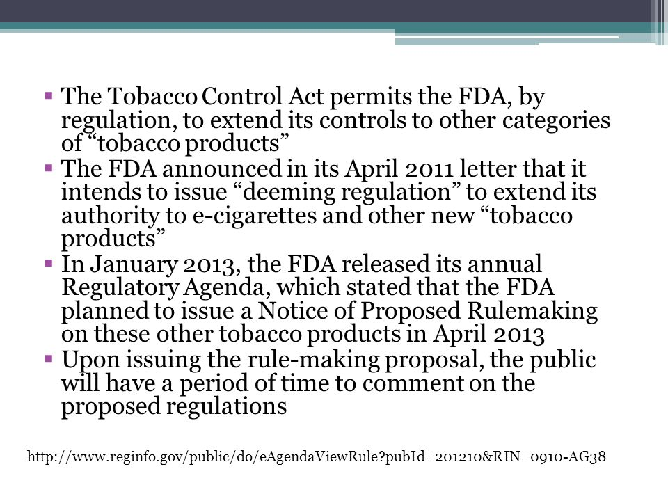 The Tobacco Control Act permits the FDA, by regulation, to extend its controls to other categories of tobacco products