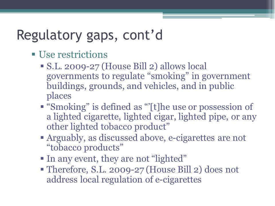 Regulatory gaps, cont'd