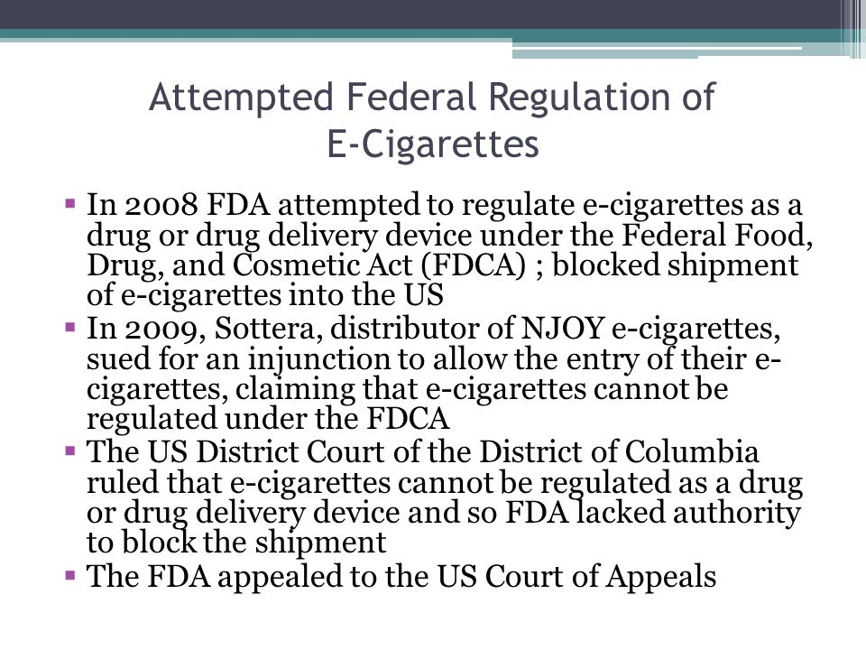 Attempted Federal Regulation of E-Cigarettes