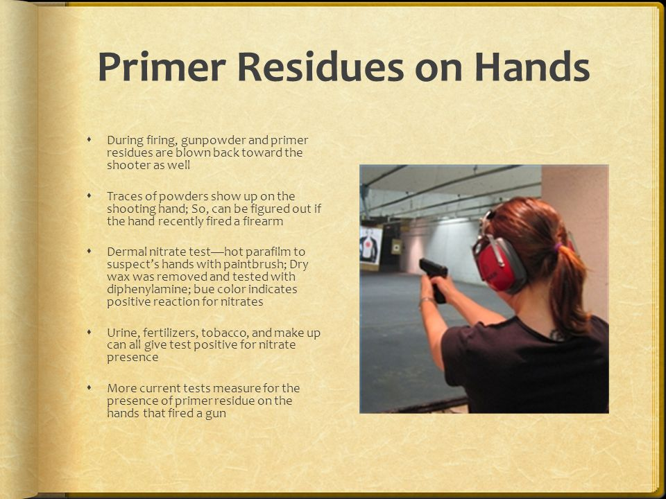 Primer Residues on Hands