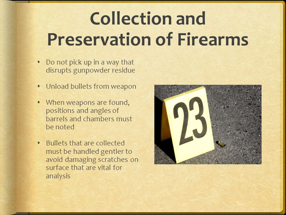 Collection and Preservation of Firearms