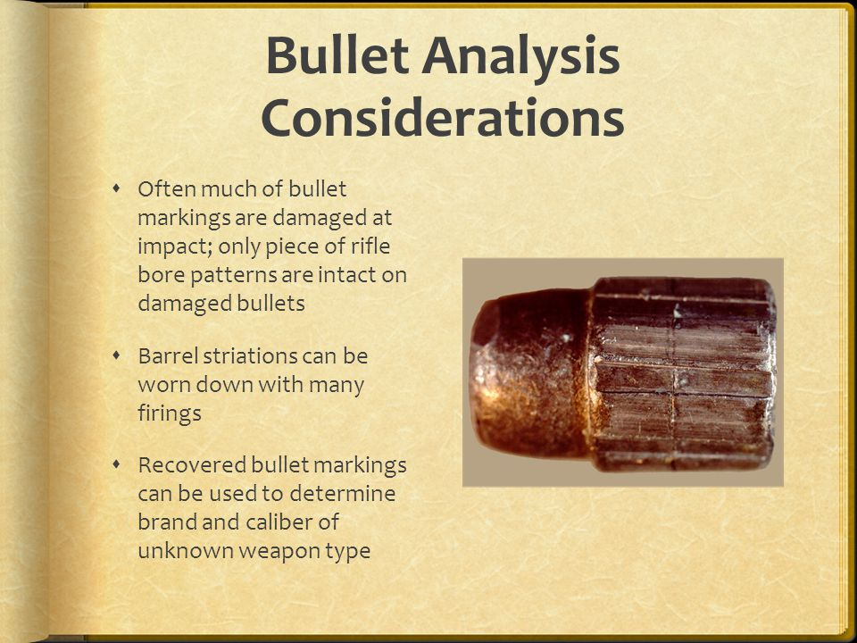 Bullet Analysis Considerations