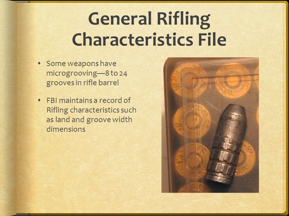 General Rifling Characteristics File