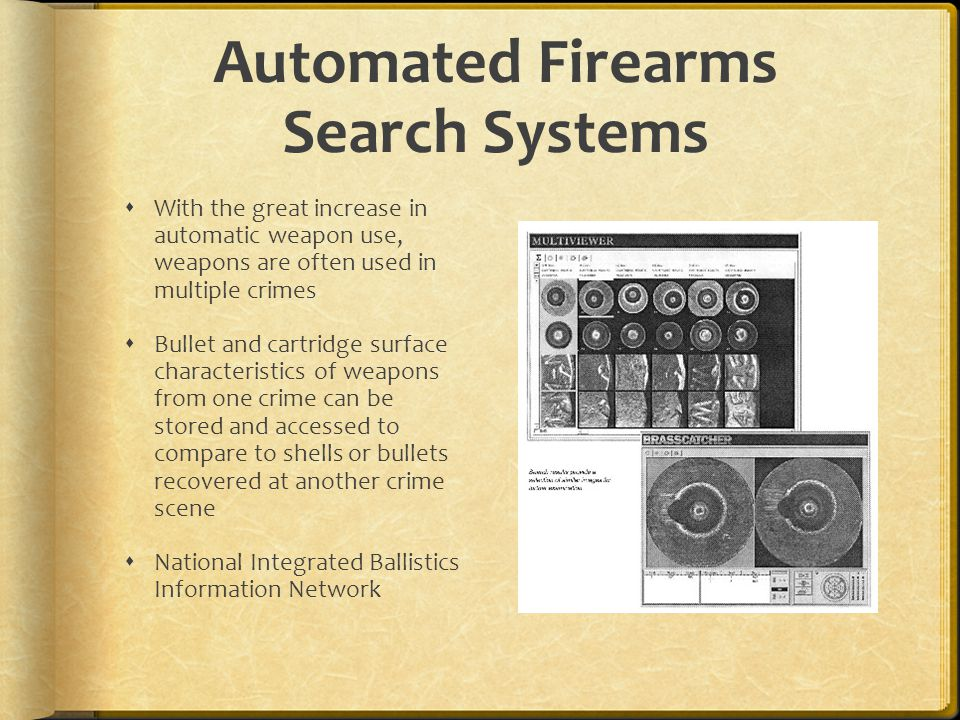 Automated Firearms Search Systems