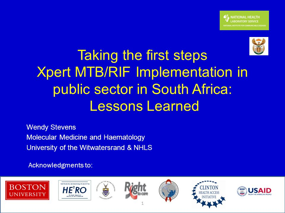 Taking the first steps Xpert MTB/RIF Implementation in public sector in South Africa: Lessons Learned