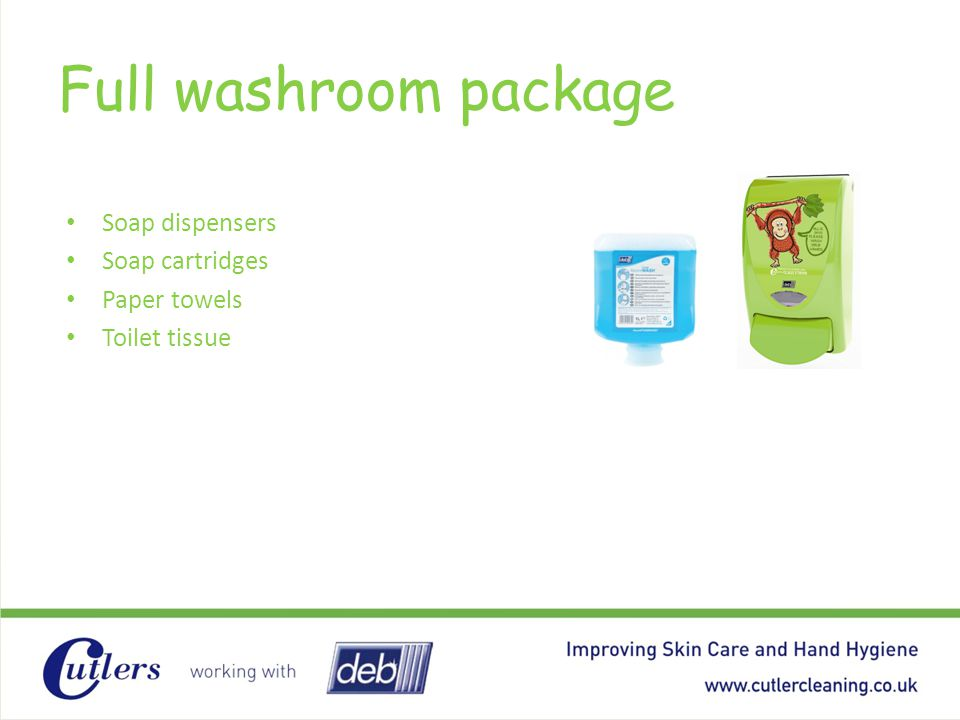 Full washroom package Soap dispensers Soap cartridges Paper towels