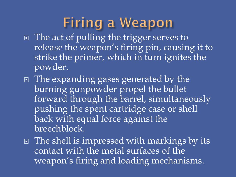 Firing a Weapon