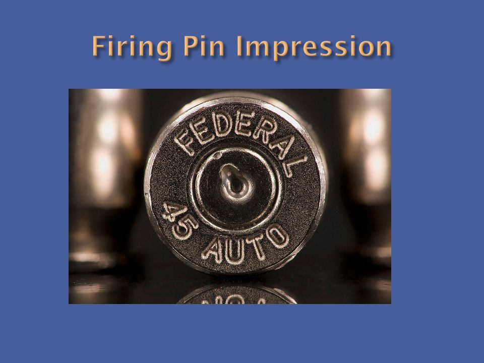 Firing Pin Impression