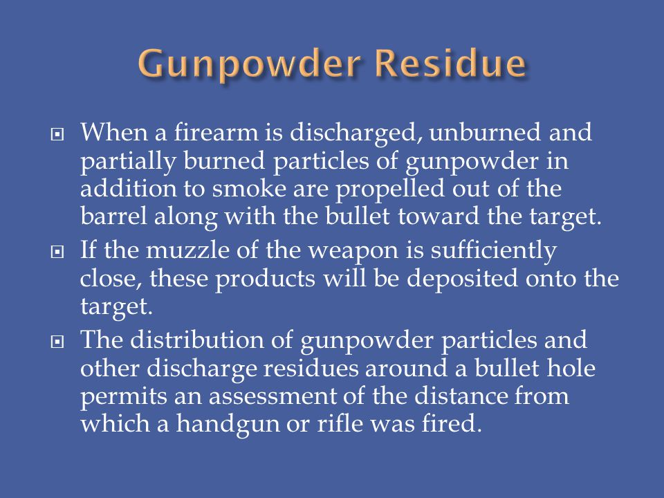 Gunpowder Residue