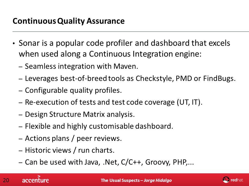 Continuous Quality Assurance