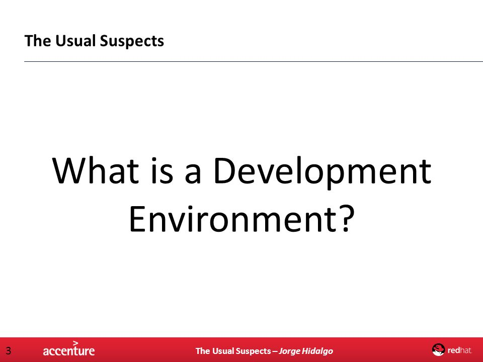 What is a Development Environment