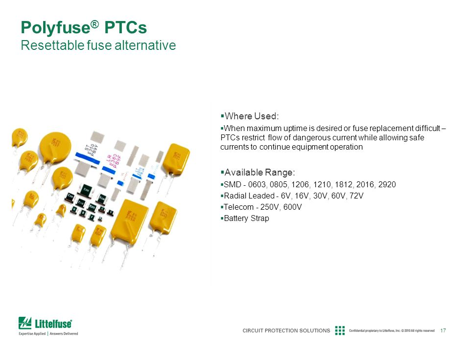 Polyfuse® PTCs Resettable fuse alternative