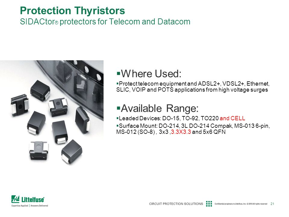 Protection Thyristors SIDACtor® protectors for Telecom and Datacom