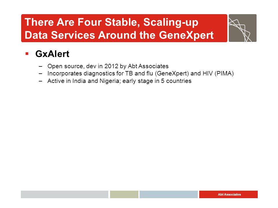 There Are Four Stable, Scaling-up Data Services Around the GeneXpert