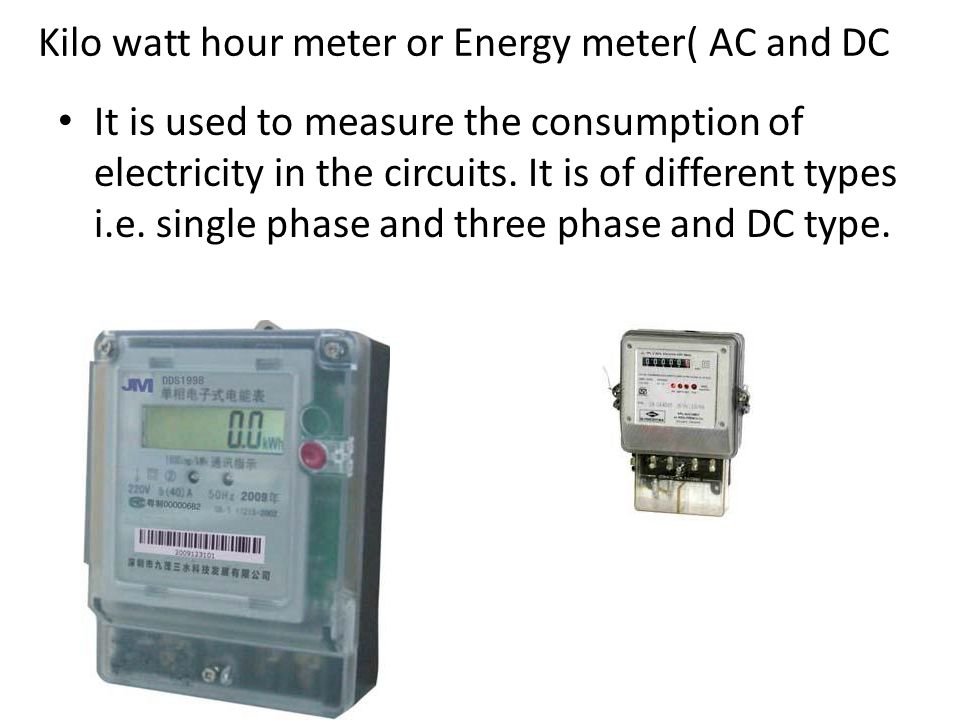 Kilo watt hour meter or Energy meter( AC and DC
