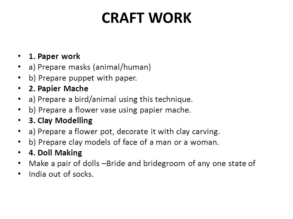 CRAFT WORK 1. Paper work a) Prepare masks (animal/human)