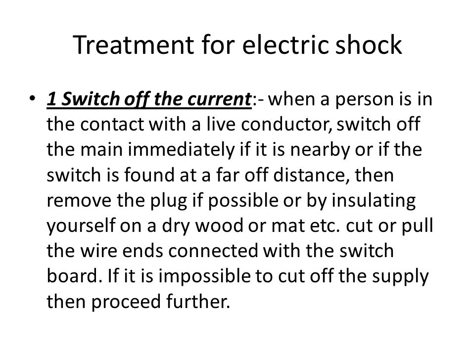 Treatment for electric shock
