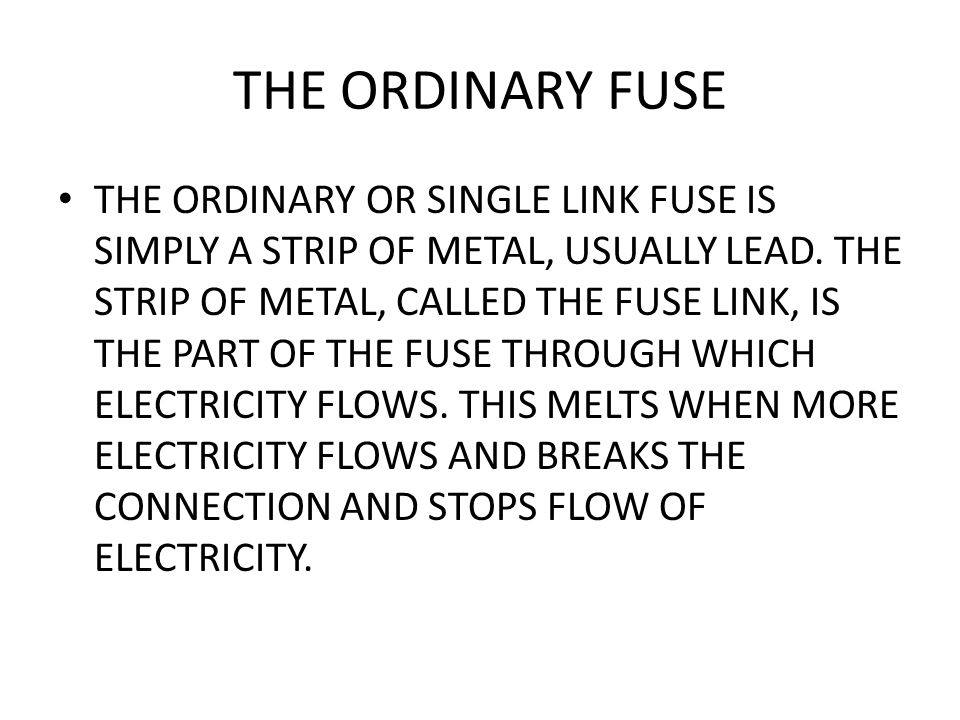 THE ORDINARY FUSE