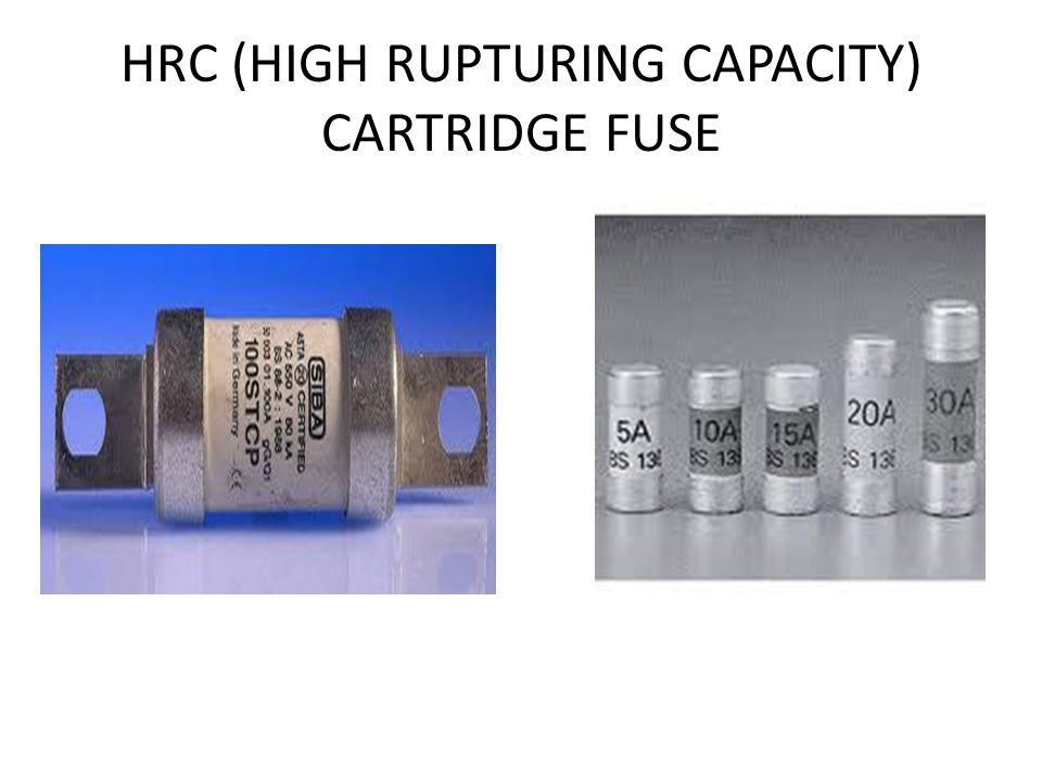 HRC (HIGH RUPTURING CAPACITY) CARTRIDGE FUSE