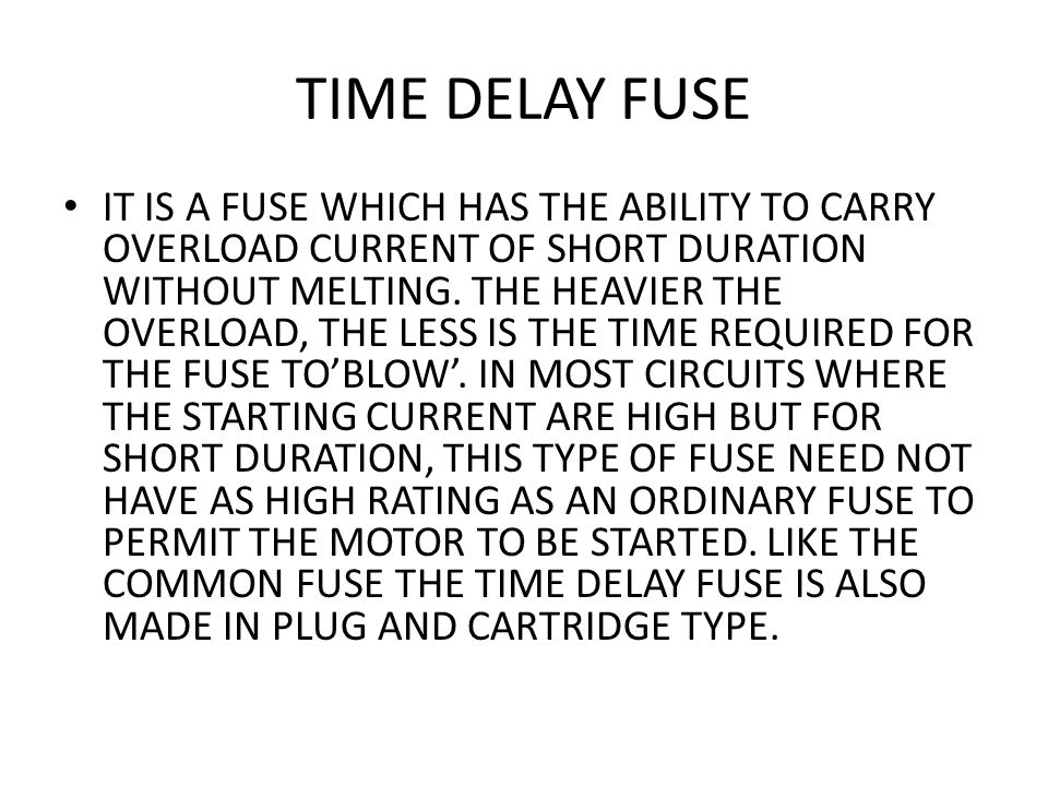TIME DELAY FUSE