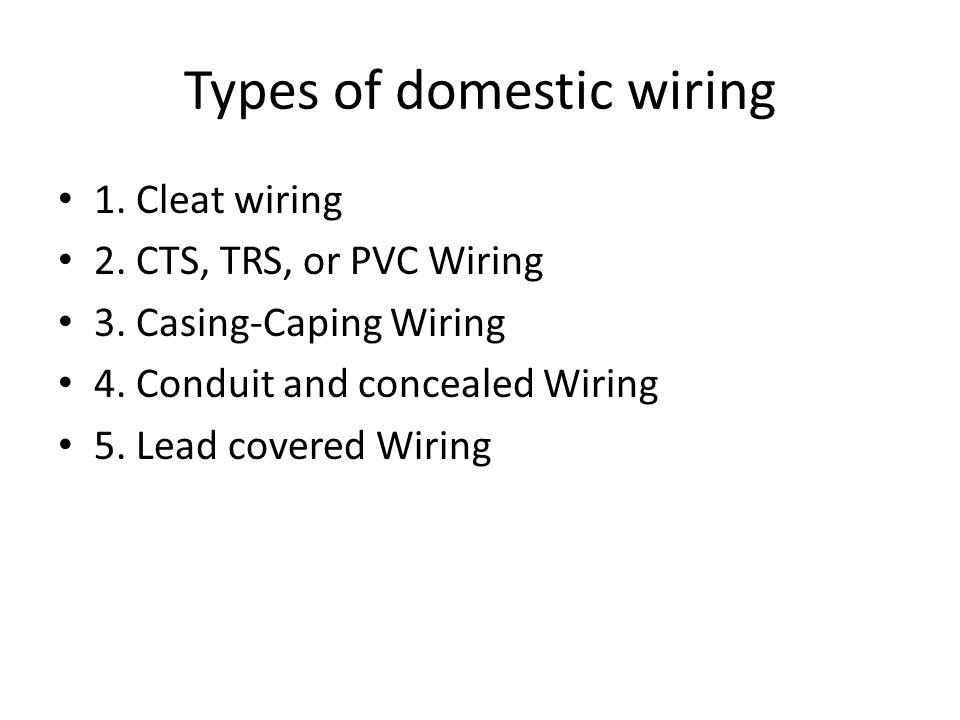 Types of domestic wiring