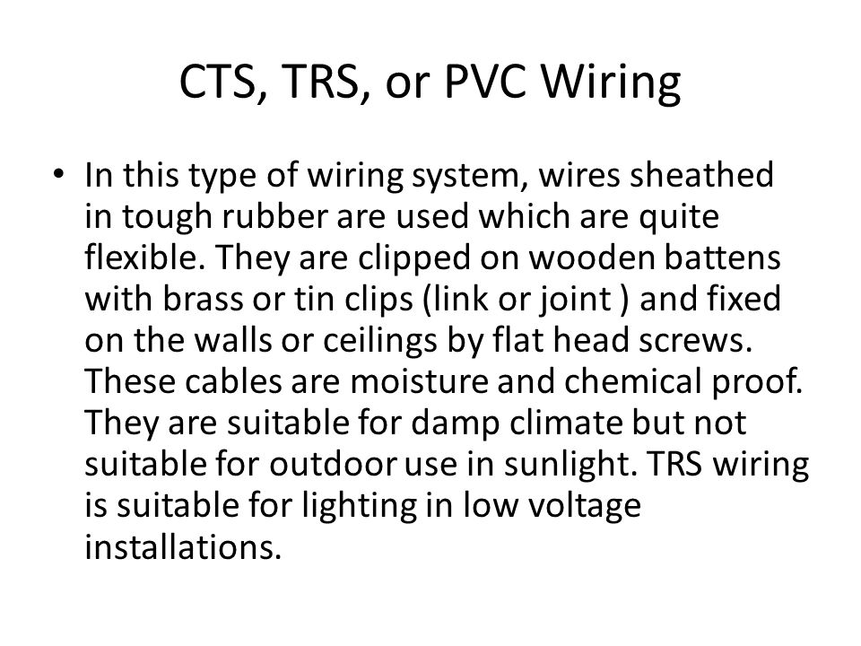 CTS, TRS, or PVC Wiring