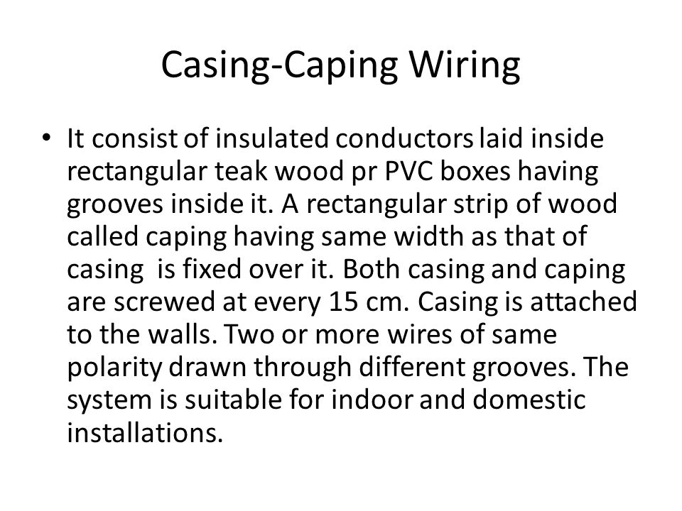 Casing-Caping Wiring