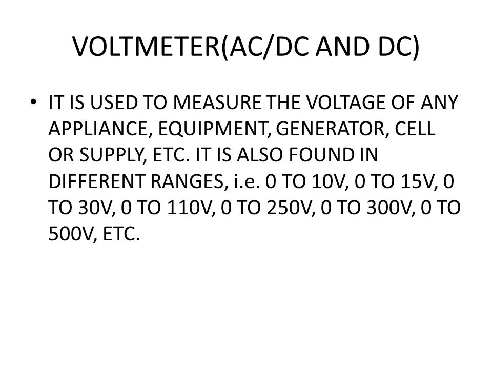 VOLTMETER(AC/DC AND DC)