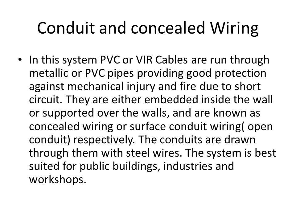 Conduit and concealed Wiring