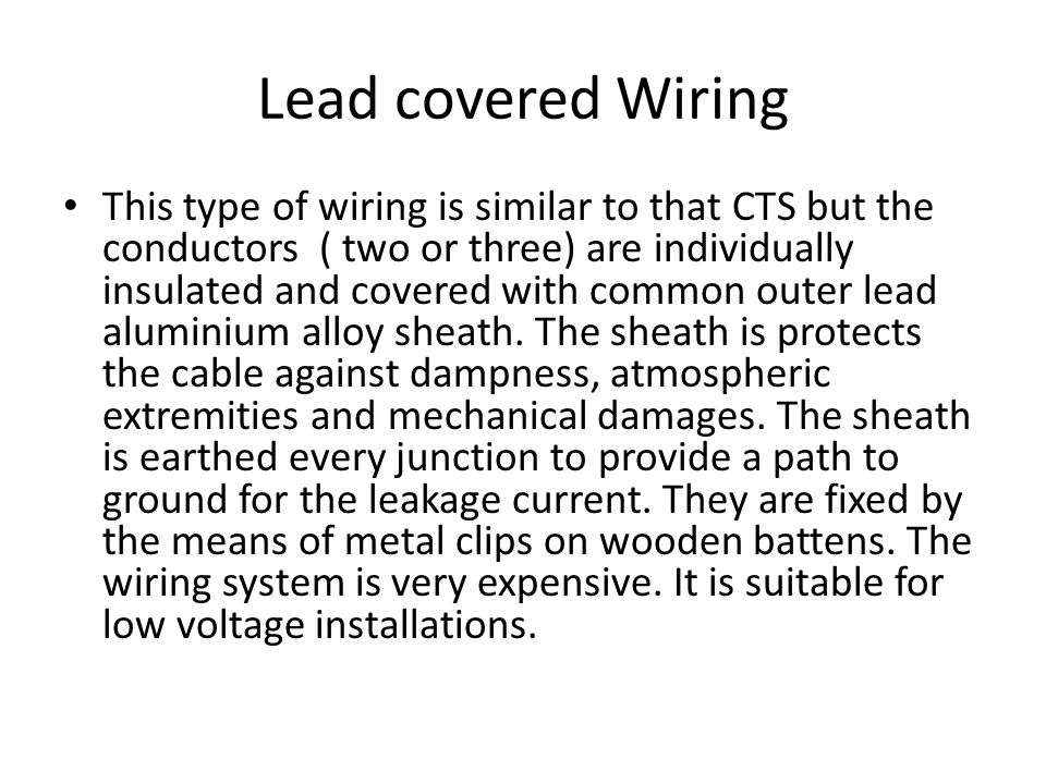 Lead covered Wiring
