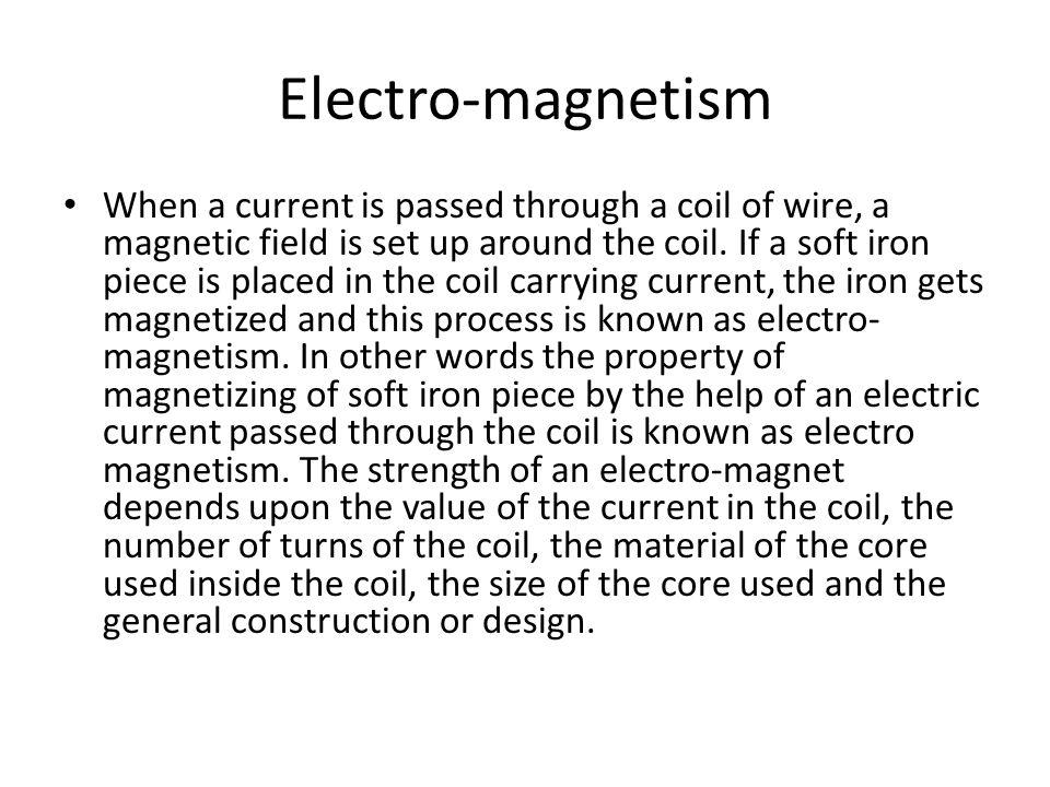 Electro-magnetism