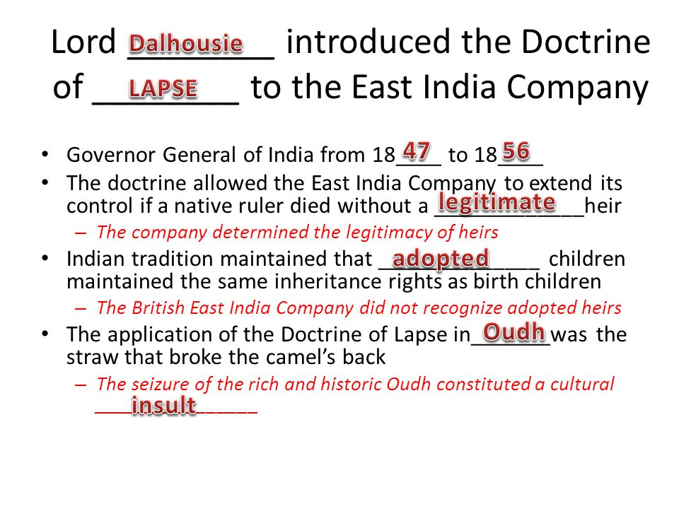 Lord ________ introduced the Doctrine of ________ to the East India Company