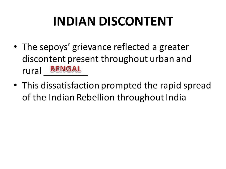 INDIAN DISCONTENT The sepoys' grievance reflected a greater discontent present throughout urban and rural _________.