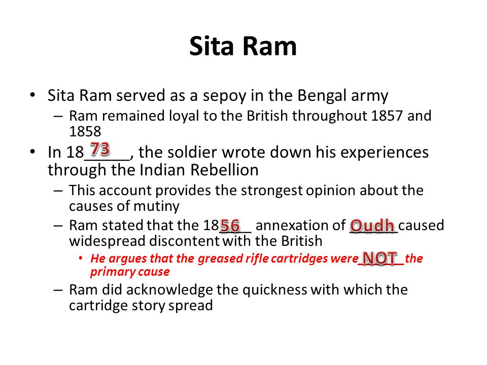 Sita Ram 73 56 Oudh NOT Sita Ram served as a sepoy in the Bengal army