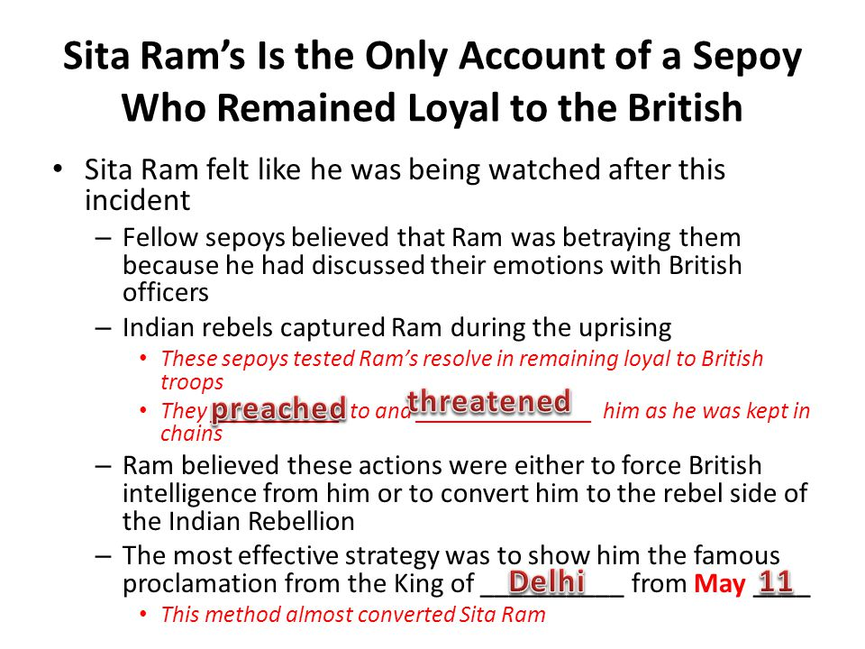 Sita Ram's Is the Only Account of a Sepoy Who Remained Loyal to the British