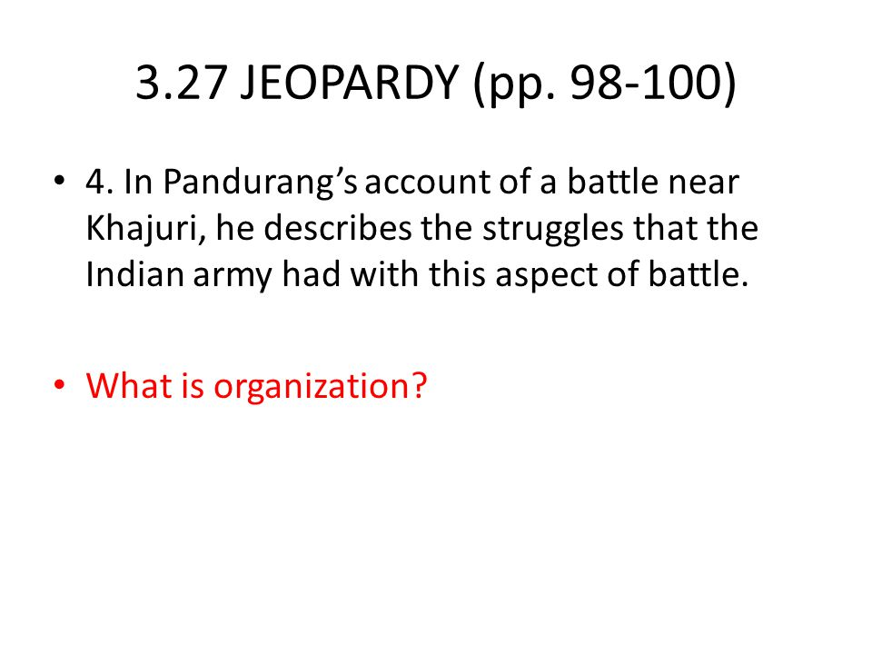 3.27 JEOPARDY (pp. 98-100)